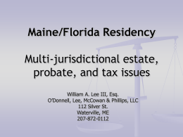 Maine/Florida Residency— Still Compelling? Multi