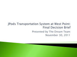 JPods Transportation System at West Point: Final Decision