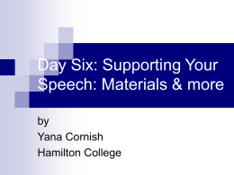 Day Five: Supporting Your Speech: Materials & more