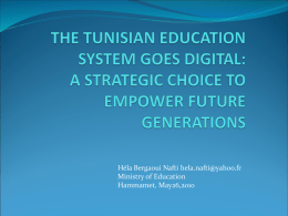 THE TUNISIAN EDUCATION SYSTEM GOES DIGITAL: A …