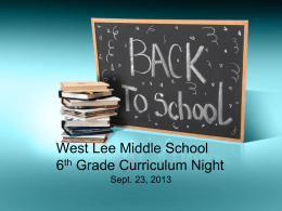 West Lee Middle School 6th Grade Curriculum Night