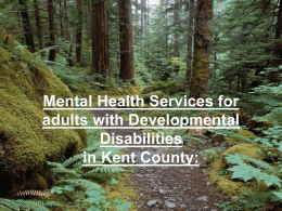 Self-Direction of Mental Health Services in Kent County