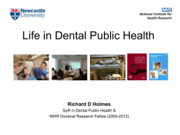 Life in Dental Public Health