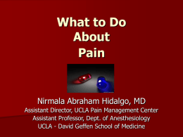 Use of Opioids: Acute / Chronic Pain Management