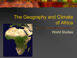 The Geography and Climate of Africa