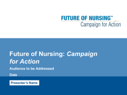 The Initiative on the Future of Nursing
