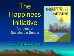 THE SEATTLE AREA HAPPINESS INITIATIVE