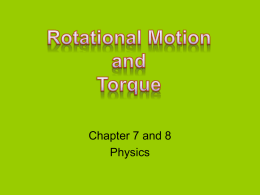 Rotational Motion and Torque