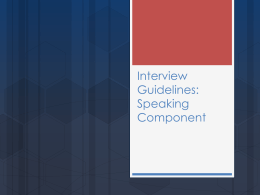 Interview Guidelines: Speaking Component