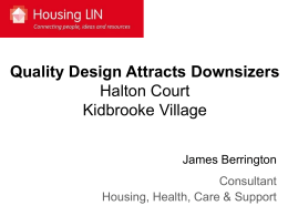 Quality Design Attracts Downsizers Halton Court Kidbrooke