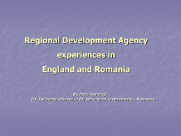 Regional Development Agency experiences in England and Romania