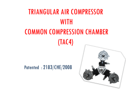 TRIANGULAR AIR COMPRESSOR WITH COMMON COMPRESSION CHAMBER