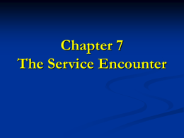 The Service Encounter - the quality Catalyst