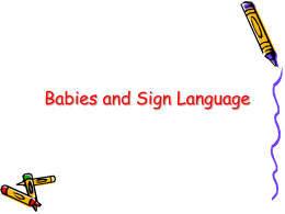 Babies and Sign Language
