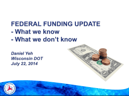 FEDERAL FUNDING UPDATE - What We Know and What We …