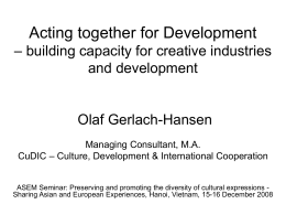 Acting together for Development – building cultural capacity