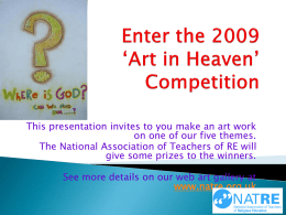 Enter the 2007 'Art in Heaven' Competition