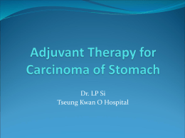 Adjuvant therapy for carcinoma of stomach