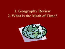 Geography review/Math of Time