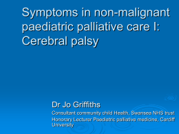 Symptoms in non-malignant paediatric palliative care I