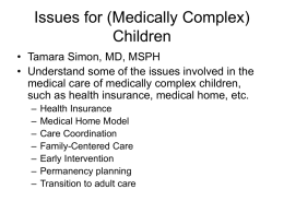 Issues for (Medically Complex) Children