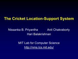 Cricket Location Support System