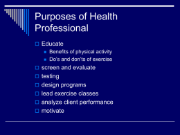 Purposes of Health Professional