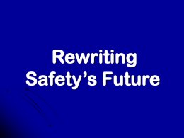 Rewriting Safety's Future