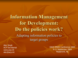 Information Management for Development: Do the policies work?
