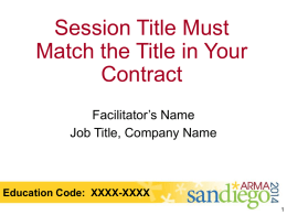 Session Title Must Match the Title in Your Contract