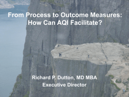 From Process to Outcome Measures: How can AQI Facilitate