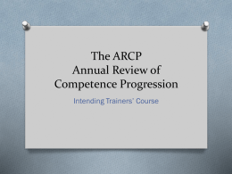 The ARCP Annual Review of Competence Progression