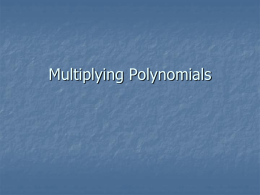 Multiplying Polynomials - Jim Wilson's Home Page