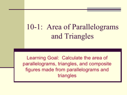 10-1: Area of Parallelograms and Triangles