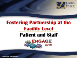 Promoting Patient and Staff Interactions at the Facility Level