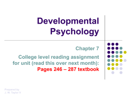 Griggs Chapter 7: Developmental Psychology