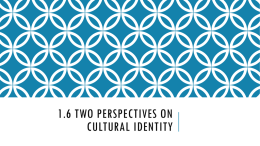 1.6 two perspectives on cultural identity