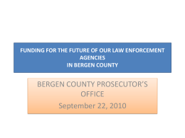 FUNDING FOR THE FUTURE OF OUR LAW ENFORCEMENT