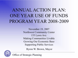 ANNUAL ACTION PLAN: ONE YEAR USE OF FUNDS PROGRAM YEAR …