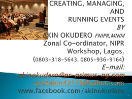 CREATING, MANAGING, AND RUNNING EVENTS BY AKIN …