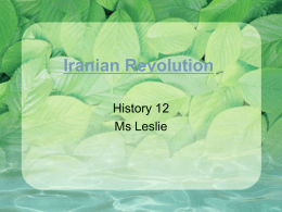 Iranian Revolution - Dr. Charles Best Secondary School