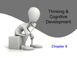 Thinking & Cognitive Development