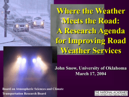 Where the Weather Meets the Road: A Research Agenda for