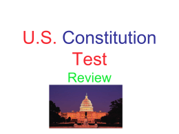 U.S. Constitution Test Review