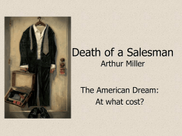 PowerPoint Presentation - Death of a Salesman by Arthur Miller