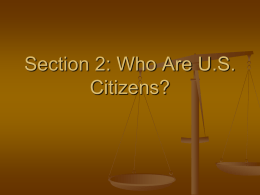 Section 2: Who Are U.S. Citizens?