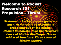 Welcome to Rocket Research 101 Propulsion