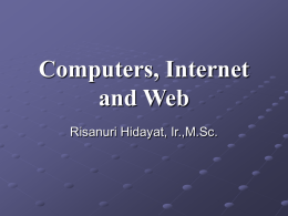 Computers, Internet and Web