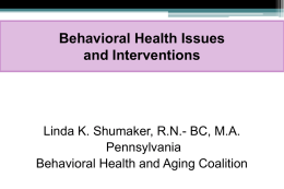 Behavioral Management and Psychosocial Interventions