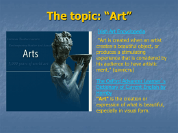 "The topic: ""The Arts"""